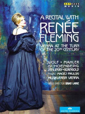 A Recital With Renée Fleming - Vienna At The Turn Of 20th Century - Fleming Renée Sop