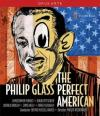 Philip Glass - The Perfect American