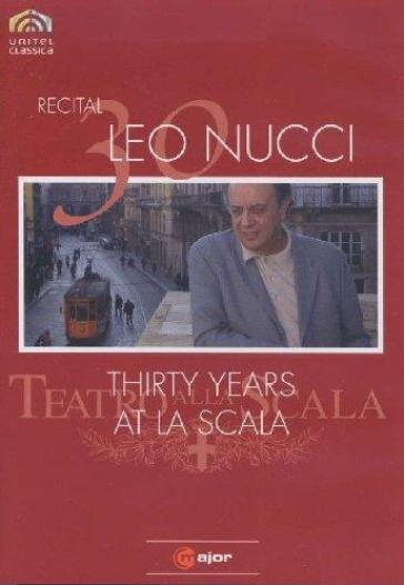 Leo Nucci - Recital - Thirty Years At La Scala
