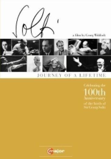 Georg Solti - Journey Of A Lifetime