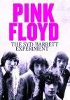 Pink Floyd - The Syd Barrett Experiment
