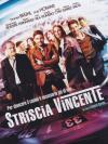 Striscia Vincente