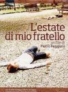 Estate Di Mio Fratello (L') (Dvd+Booklet)