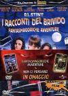 Racconti Del Brivido (I) - Fantasmagoriche Avventure / Non Ci Pensare (2 Dvd)