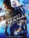 Project Almanac - Benvenuti A Ieri