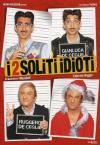 2 Soliti Idioti (I)