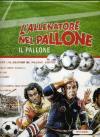 Allenatore Nel Pallone (L') (Ed. Limitata Numerata) (Dvd+Gadgets)