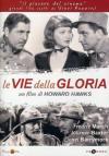 Vie Della Gloria (Le)