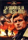 Squadriglia Dei Falchi Rossi (La)