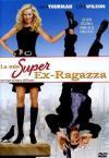 Mia Super Ex-Ragazza (La)