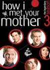 How I Met Your Mother - Stagione 03 (3 Dvd)