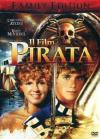 Film Pirata (Il) (Family Edition)