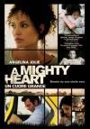 Mighty Heart (A) - Un Cuore Grande