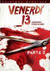 Venerdi' 13 Parte 2 - L'Assassino Ti Siede Accanto (SE)