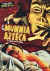 Mummia Azteca (La) - Il Risveglio Della Mummia (Ltd Ed)