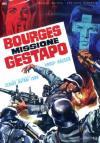 Bourges Missione Gestapo (Ed. Limitata E Numerata)