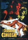 Diabolici Convegni (Ed. Limitata E Numerata)