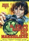 Colpo Grosso Del Marsigliese (Il) (Ed. Limitata E Numerata)