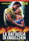 Battaglia Di Engelchen (La) (Ed. Limitata E Numerata)