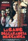 Gang Dell'Arancia Meccanica (La) (Ed. Limitata E Numerata)