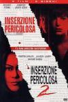 Inserzione Pericolosa / Inserzione Pericolosa 2 (2 Dvd)