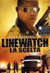 Linewatch - La Scelta