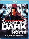 Against The Dark - Morte Nella Notte