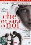 Che Ne Sara' Di Noi (2 Dvd)