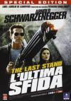 Last Stand (The) - L'Ultima Sfida