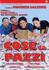 Cose Da Pazzi (2004)