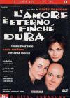 Amore E' Eterno Finche' Dura (L')