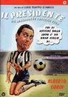 Presidente Del Borgorosso Football Club (Il)