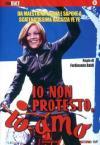Io Non Protesto Io Amo