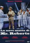 Nave Matta Di Mr. Roberts (La)