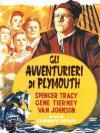 Avventurieri Del Plymouth (Gli)