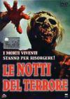 Notti Del Terrore (Le)