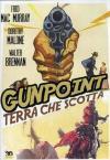 Gunpoint - Terra Che Scotta