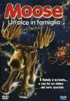 Moose - Un Alce In Famiglia
