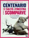 Centenario Che Salto' Dalla Finestra E Scomparve (Il)