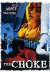 Choke (The) (2005)