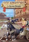 Gladiatori (I) - Il Grande Torneo