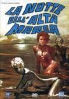 Notte Dell'Alta Marea (La)