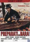 Preparati La Bara