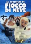 Avventure Di Fiocco Di Neve (Le)