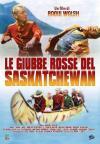 Giubbe Rosse Del Saskatchewan (Le)