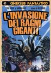 Invasione Dei Ragni Giganti (L')