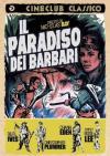 Paradiso Dei Barbari (Il)