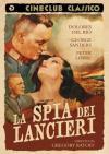 Spia Dei Lancieri (La)