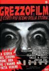 Grezzofilm - I Corti Piu' Scemi Della Storia