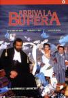 Arriva La Bufera